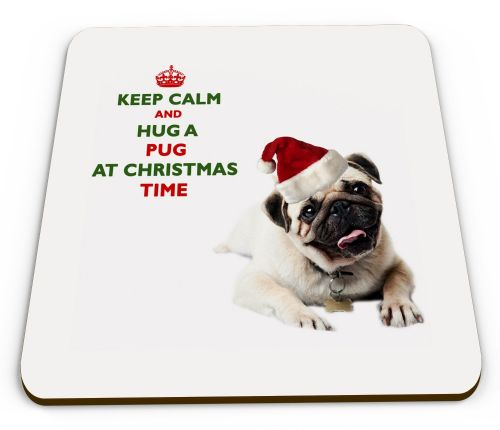 Christmas Keep Calm And Hug A Pug Novelty Glossy Mug Coaster